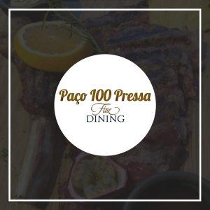 Paço 100 Pressa Fine Dining